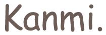Kanmi. 公式オンラインストア